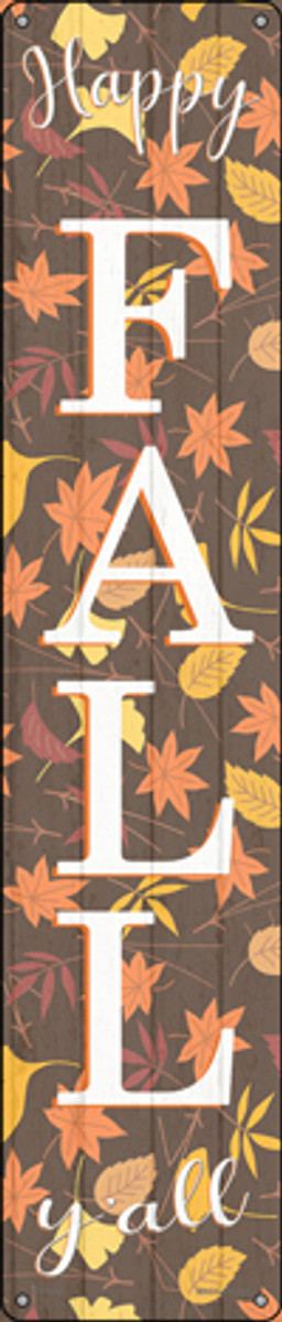 Happy Fall Yall Leaves Novelty Metal Street Sign ST-1641