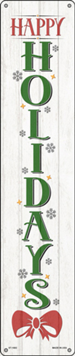 Happy Holidays White Novelty Metal Street Sign ST-1682