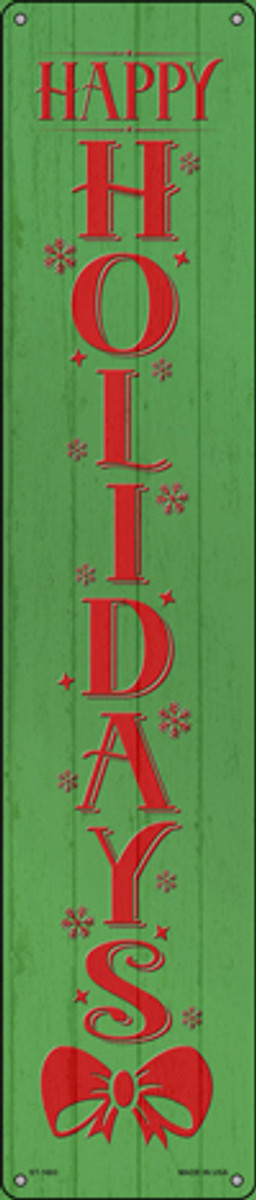 Happy Holidays Green Novelty Metal Street Sign ST-1683
