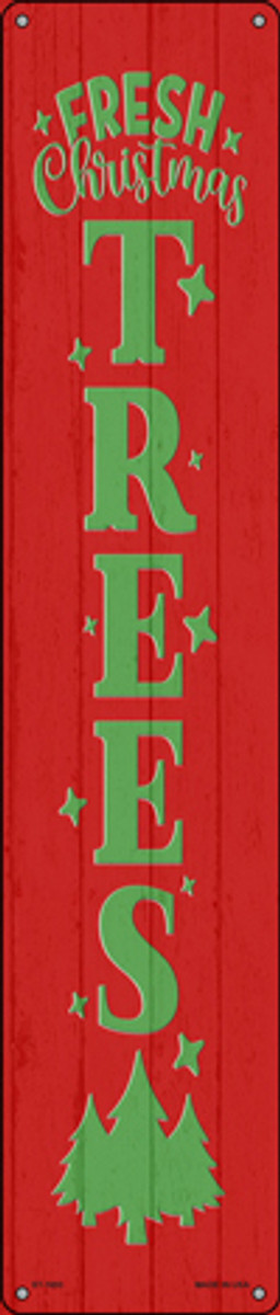 Fresh Christmas Trees Red Novelty Metal Street Sign ST-1693