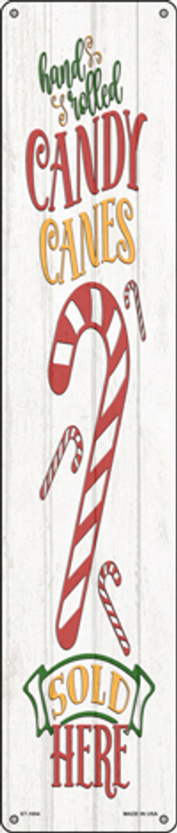 Candy Canes Sold Here White Novelty Metal Street Sign ST-1694