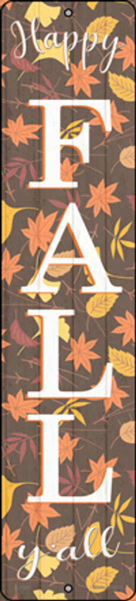 Happy Fall Yall Leaves Novelty Small Metal Street Sign K-1641