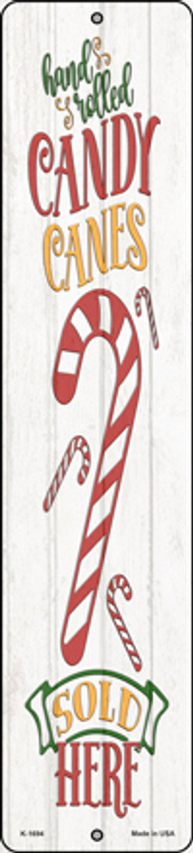 Candy Canes Sold Here White Novelty Small Metal Street Sign K-1694