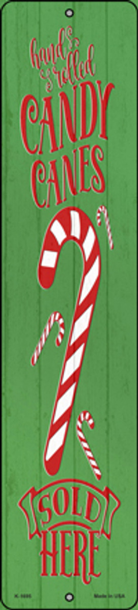 Candy Canes Sold Here Green Novelty Small Metal Street Sign K-1695