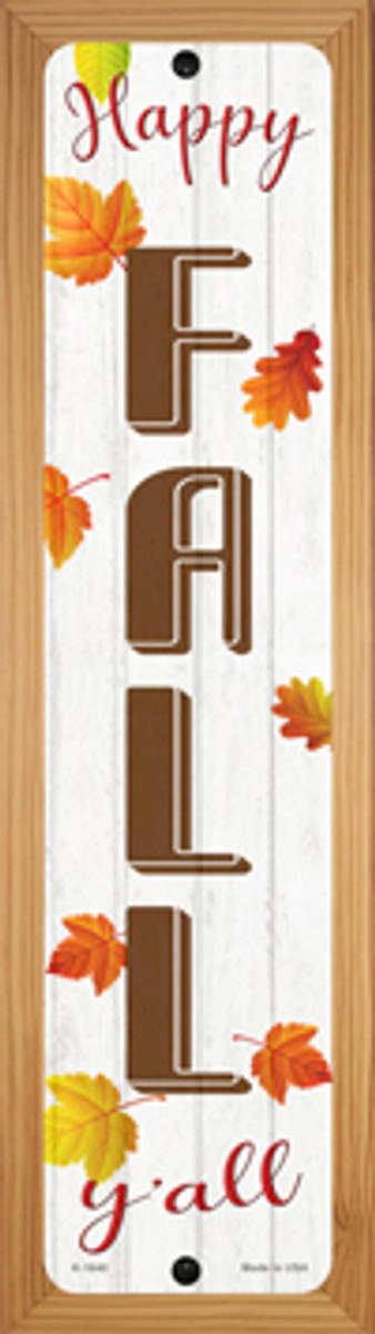 Happy Fall Yall Novelty Wood Mounted Small Metal Street Sign WB-K-1640