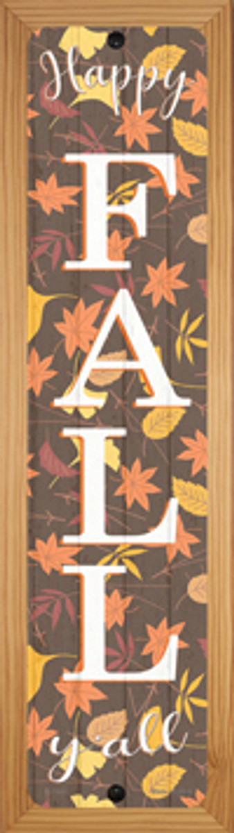 Happy Fall Yall Leaves Novelty Wood Mounted Small Metal Street Sign WB-K-1641