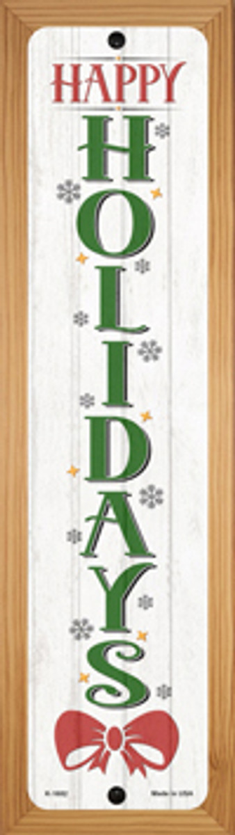 Happy Holidays White Novelty Wood Mounted Small Metal Street Sign WB-K-1682