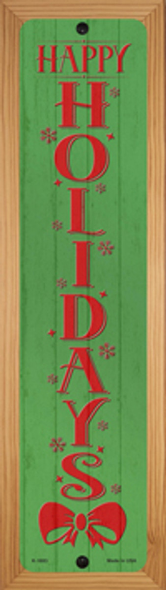 Happy Holidays Green Novelty Wood Mounted Small Metal Street Sign WB-K-1683