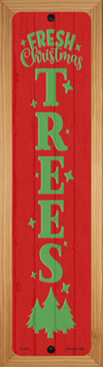 Fresh Christmas Trees Red Novelty Wood Mounted Small Metal Street Sign WB-K-1693