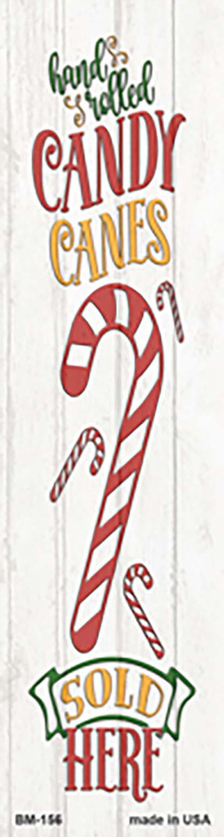 Candy Canes Sold Here White Novelty Metal Bookmark BM-156