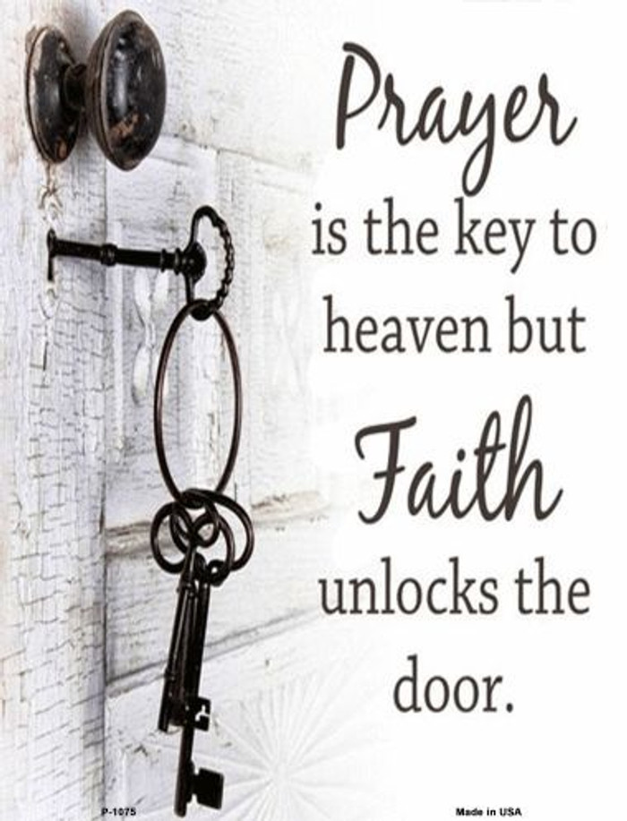 Faith Unlocks The Door Metal Novelty Parking Sign