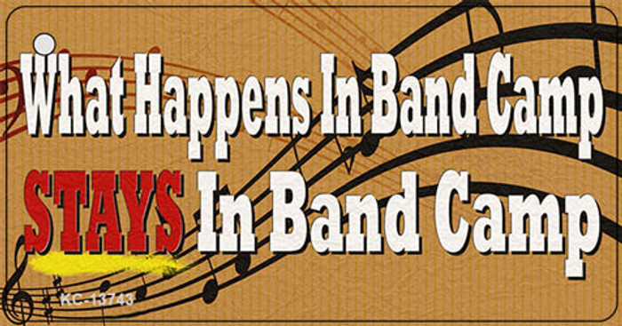 What Happens In Band Camp Novelty Metal Key Chain Tag KC-13743