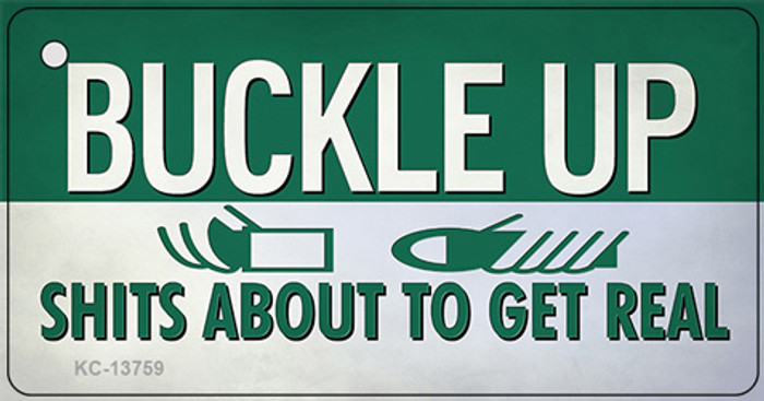 Buckle Up Novelty Metal Key Chain Tag KC-13759