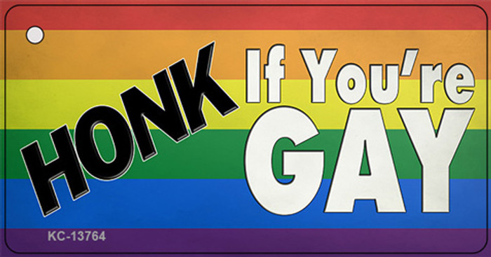 Honk If Youre Gay Novelty Metal Key Chain Tag KC-13764