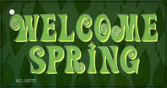 Welcome Spring Novelty Metal Key Chain Tag KC-13772