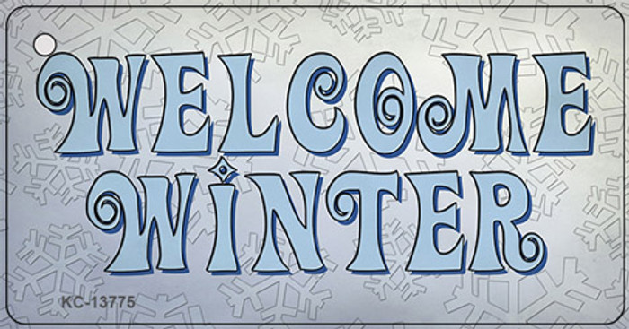 Welcome Winter Novelty Metal Key Chain Tag KC-13775