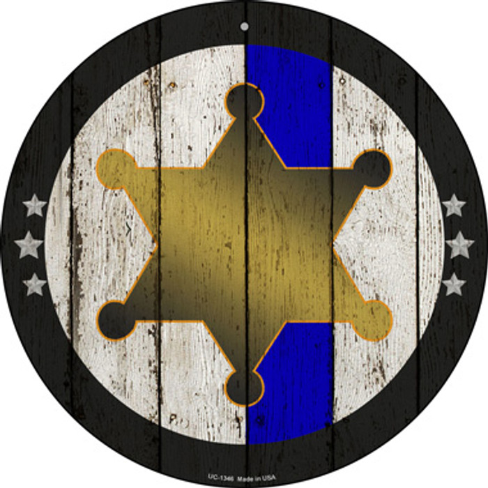 Sheriff Star Blue Line Novelty Small Metal Circular Sign UC-1346
