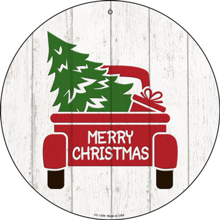 Christmas Tree In Truck Bed Novelty Small Metal Circular Sign UC-1359