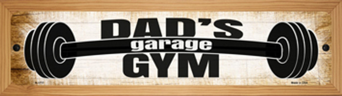 Dads Gym Novelty Wood Mounted Small Metal Street Sign WB-K-1717