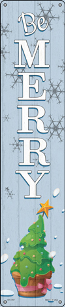 Be Merry Novelty Metal Street Sign ST-1707