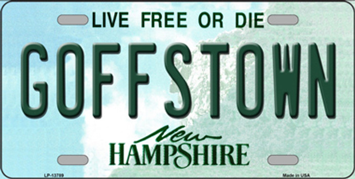 Goffstown New Hampshire Novelty Metal License Plate Tag LP-13789