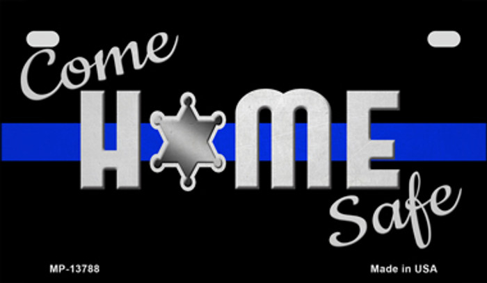 Come Home Safe Novelty Metal Motorcycle Plate MP-13788