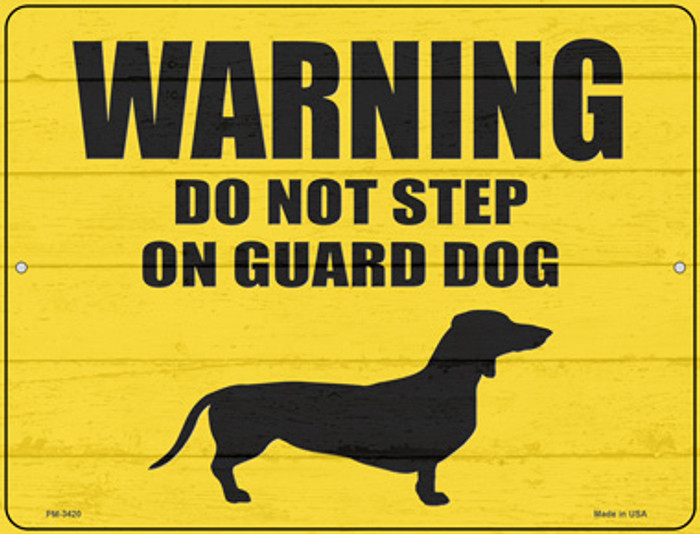 Dont Step On Guard Dog Weenie Novelty Mini Metal Parking Sign PM-3420