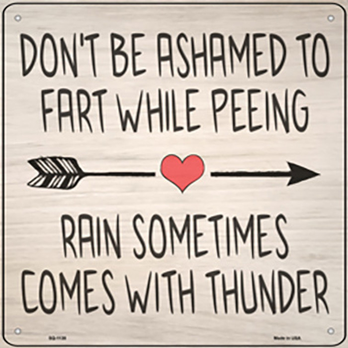 Fart While Peeing Rain With Thunder Novelty Metal Square Sign SQ-1138