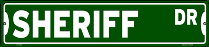 Sheriff Dr Novelty Small Metal Street Sign K-1620