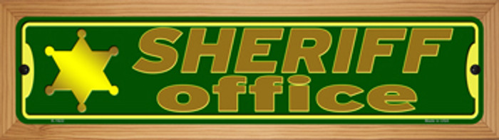 Sheriff Office Novelty Wood Mounted Small Metal Street Sign WB-K-1622