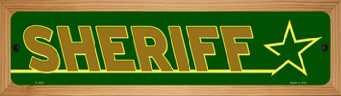 Sheriff Novelty Wood Mounted Small Metal Street Sign WB-K-1624