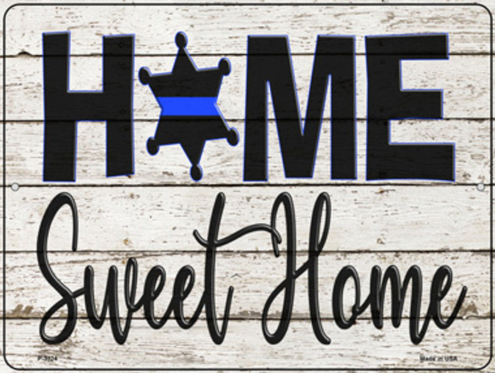 Home Sweet Home Novelty Metal Parking Sign P-3324