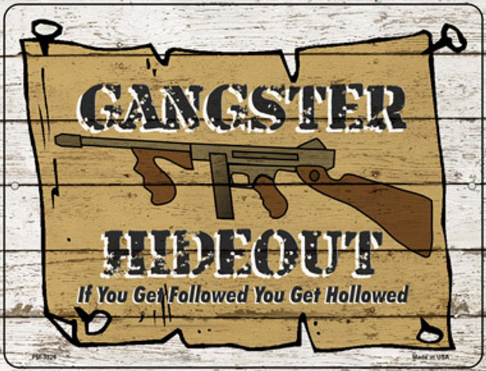 Gangster Hideout Novelty Mini Metal Parking Sign PM-3326