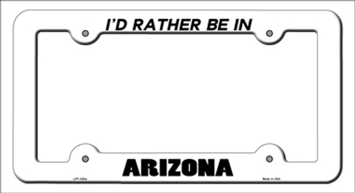 Be In Arizona Novelty Metal License Plate Frame