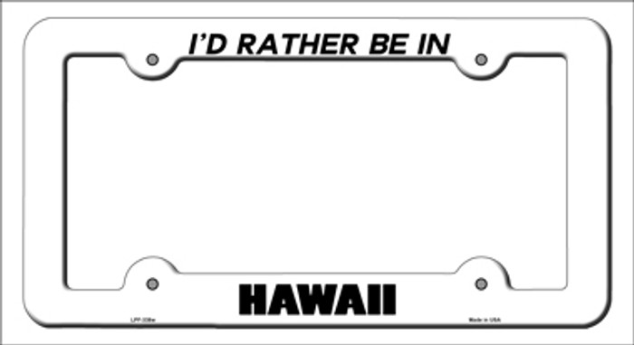 Be In Hawaii Novelty Metal License Plate Frame