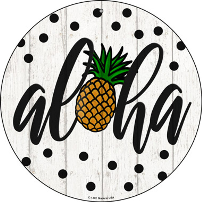 Aloha Pineapple Novelty Metal Circular Sign