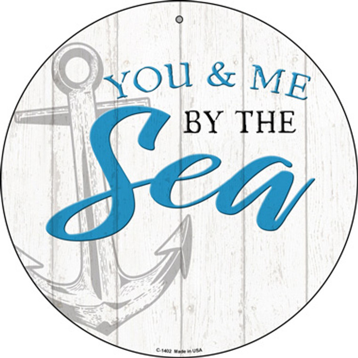 You and Me by the Sea Novelty Metal Circular Sign