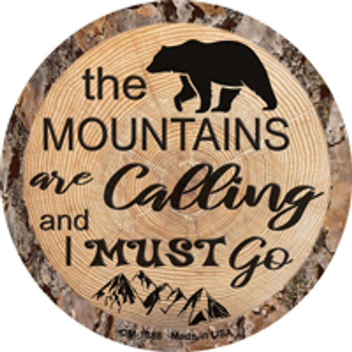 Mountains are Calling Novelty Metal Mini Circle Magnet
