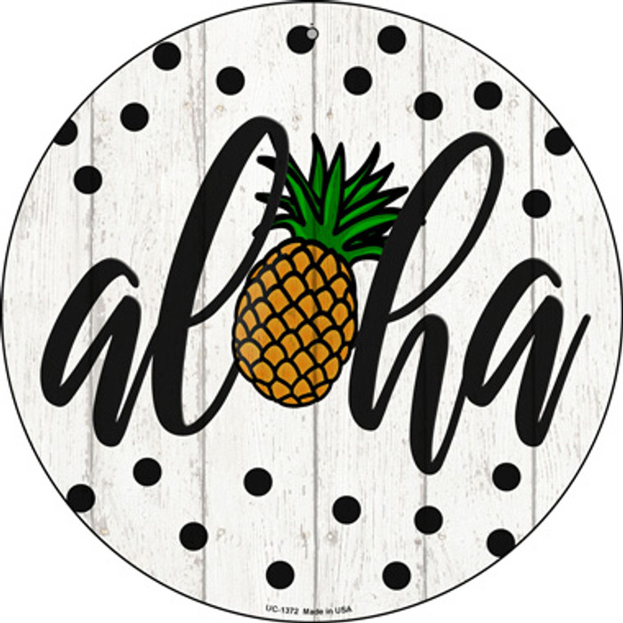 Aloha Pineapple Novelty Small Metal Circular Sign