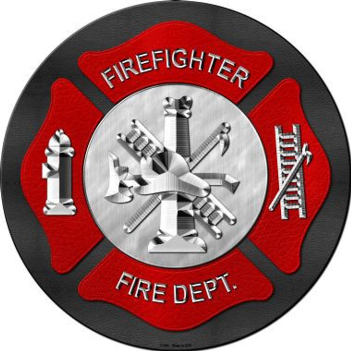 Firefighter Novelty Metal Circular Sign