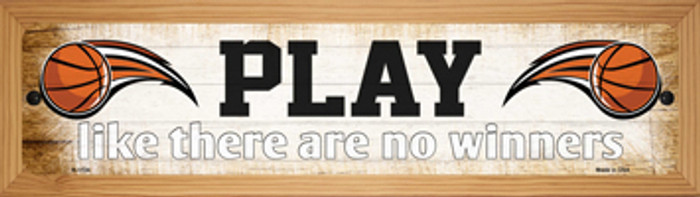 Play No Winners Basketball Novelty Wood Mounted Small Metal Street Sign