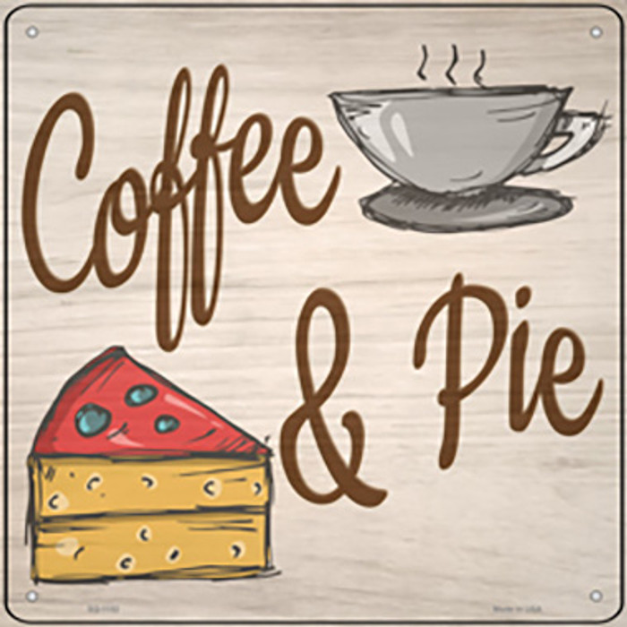 Coffee and Pie Novelty Metal Square Sign