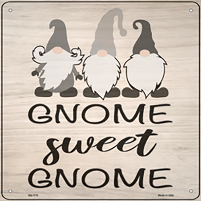 Gnome Sweet Gnome Novelty Metal Square Sign