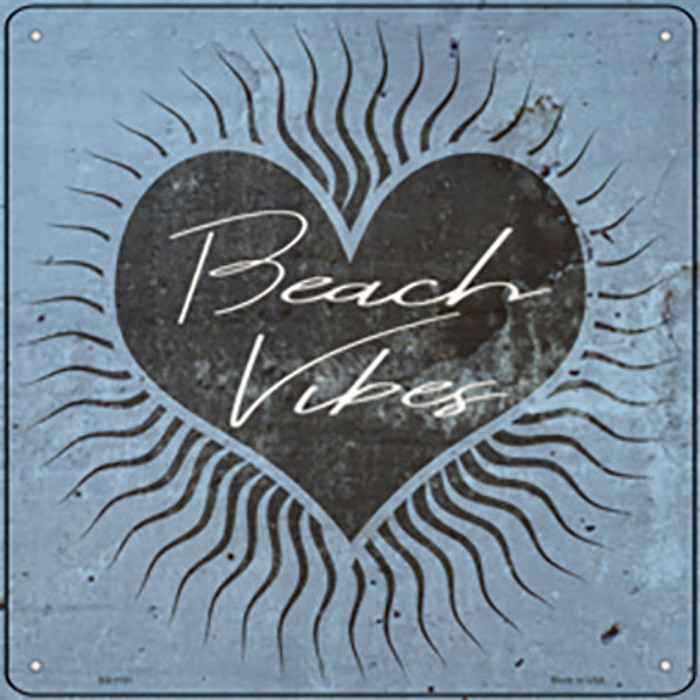 Love Beach Vibes Novelty Metal Square Sign
