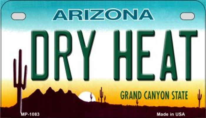 Dry Heat Arizona Metal Novelty Motorcycle License Plate Tag MP-1083