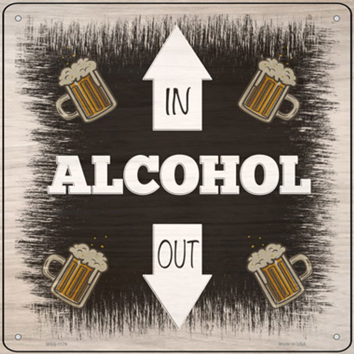 Alcohol In and Out Novelty Mini Metal Square Sign