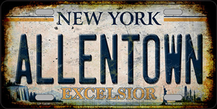 Allentown Excelsior New York Rusty Novelty Metal License Plate Tag