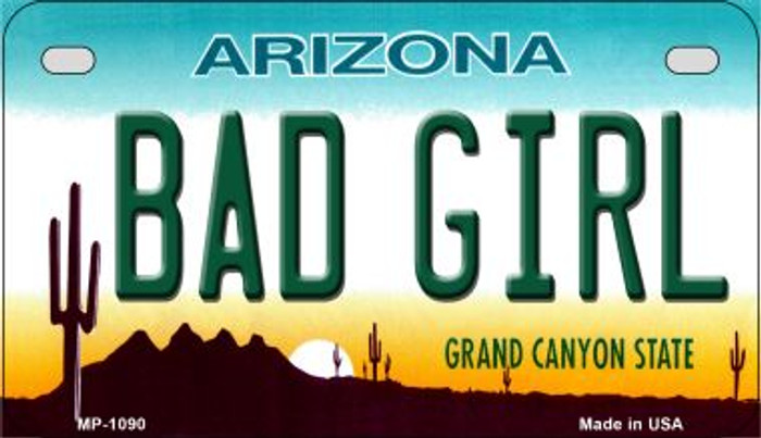 Bad Girl Arizona Metal Novelty Motorcycle License Plate Tag MP-1090