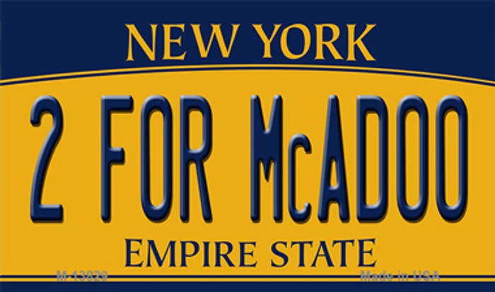 2 For McAdoo New York Novelty Metal Magnet
