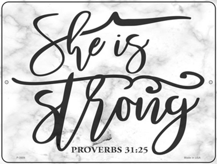 She Is Strong Bible Verse Novelty Metal Parking Sign